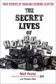 Go to record The secret lives of hoarders : true stories of tackling ex...