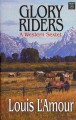 Go to record Glory riders [text (large print)] : a western sextet