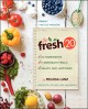 Go to record The fresh 20 : 20-ingredient meal plans for health and hap...