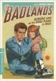 Go to record Badlands [videorecording]