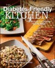 Go to record The diabetes-friendly kitchen : 125 recipes for creating h...