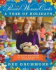Go to record The pioneer woman cooks : a year of holidays : 140 step-by...