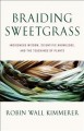 Go to record Braiding sweetgrass : indigenous wisdom, scientific knowle...