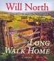 Go to record The long walk home [sound recording] : [a novel]