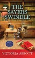 Go to record The Sayers swindle [text (large print)]