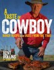 Go to record A taste of cowboy : ranch recipes and tales from the trail