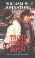 Go to record Those Jensen boys! [text (large print)]