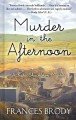 Go to record Murder in the afternoon [text (large print)] : a Kate Shac...