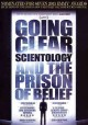 Go to record Going clear [videorecording] : Scientology and the prison ...