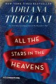 Go to record All the stars in the heavens : a novel