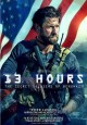 Go to record 13 hours [videorecording] : the secret soldiers of Benghazi