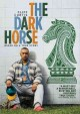 Go to record The dark horse [videorecording]