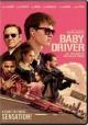 Go to record Baby driver [videorecording]