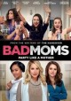 Go to record Bad moms