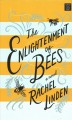 Go to record The enlightenment of bees [text (large print)]