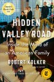 Go to record Hidden Valley Road : inside the mind of an American family