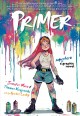 Go to record Primer : a superhero graphic novel