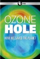 Go to record Ozone hole : how we saved the planet