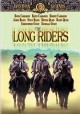 Go to record The long riders [videorecording]