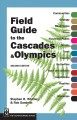 Go to record Field guide to the Cascades & Olympics