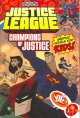 Go to record Justice League unlimited. [3], Champions of justice