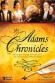Go to record The Adams chronicles [videorecording]