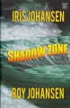 Go to record Shadow zone [text (large print)]