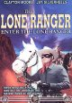 Go to record Enter the Lone Ranger [videorecording]